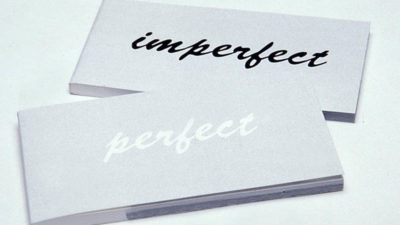 Perfection in Imperfection copy 400x225 - Perfection in Imperfection