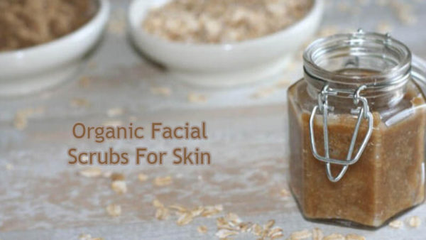 Organic facial scrubs for skin